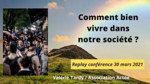conférence comment bien vivre dans notre société, développement personnel